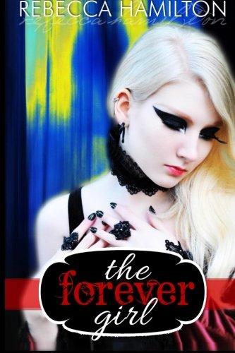 9780985081829: The Forever Girl: Forever Girl Series, Volume One: Sophia's Journey