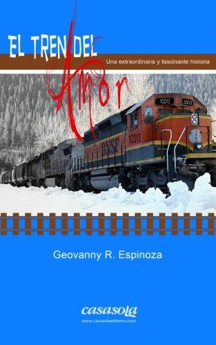9780985082543: El Tren del Amor: Volume 1