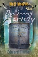 9780985082727: Matt Monroe and the Secret Society