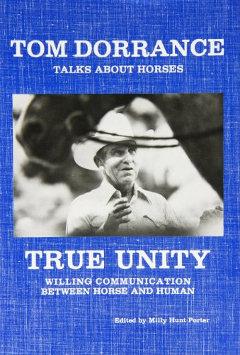 9780985083908: True Unity: Willing Communication Between Horse and Human