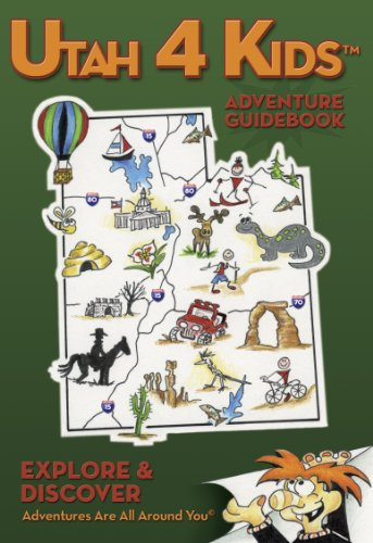 9780985085100: Utah 4 Kids Adventure Guidebook