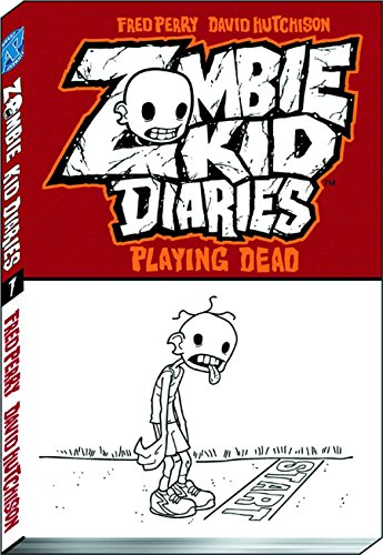 Zombie Kid Diaries Volume 1: Playing Dead: Fred Perry
