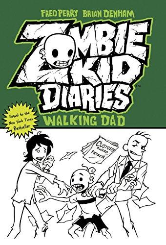 9780985092573: Zombie Kid Diaries Volume 3: Walking Dad