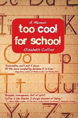 9780985093402: Too Cool for School: A Memoir