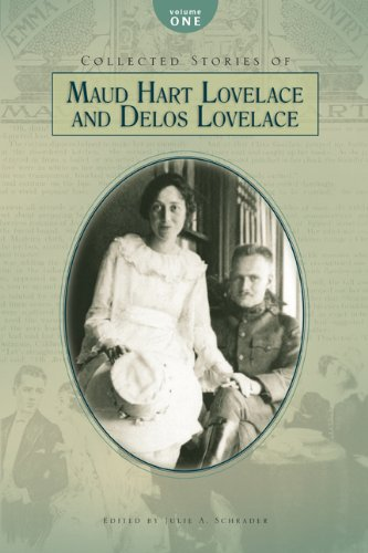 9780985093716: Collected Stories of Maud Hart Lovelace and Delos Lovelace