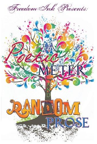 9780985104160: Freedomink Presents Poetic Meter & Random Prose
