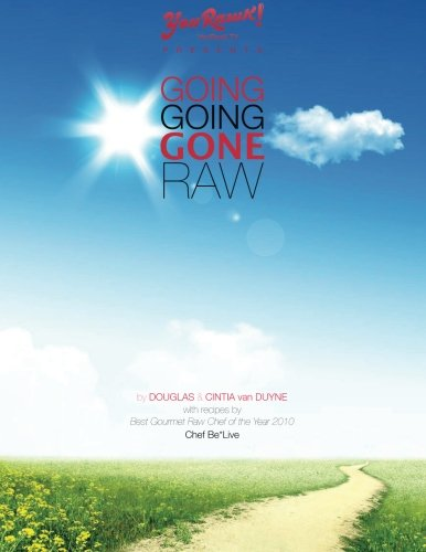 9780985106300: Going Going Gone Raw (Volume 1)