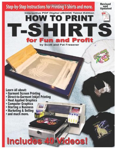9780985106805: How to Print T-Shirts for Fun and Profit!