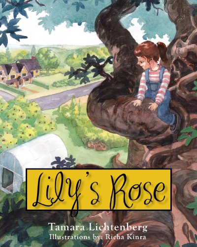 9780985108519: Lily's Rose