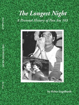 9780985113865: The Longest Night: A Personal History of Pan Am 103