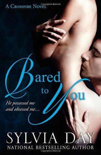 9780985114602: Bared to You: A Crossfire Novel