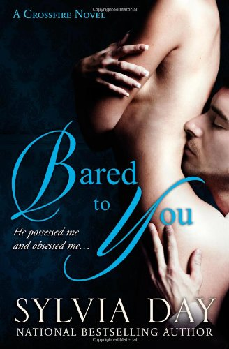 9780985114602: Bared to You: A Crossfire Novel