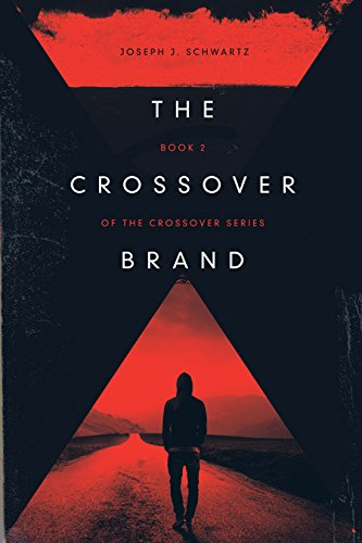 9780985114725: The Crossover Brand