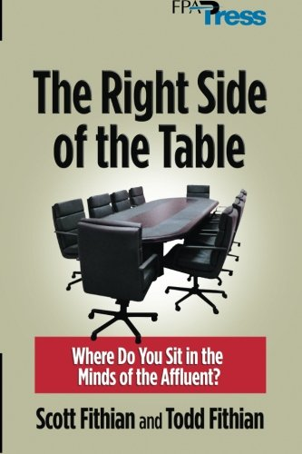 9780985116231: The Right Side of the Table: Where Do you Sit in the Minds of the Affluent?