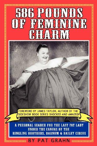 9780985118419: 586 Pounds of Feminine Charm