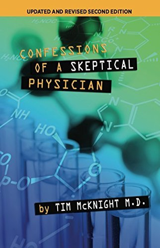 9780985123802: Confessions Of A Skeptical Physician