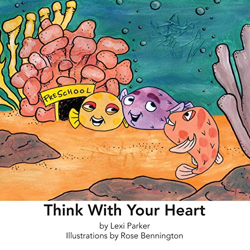 9780985125639: Think With Your Heart (Sensitive Solutions)
