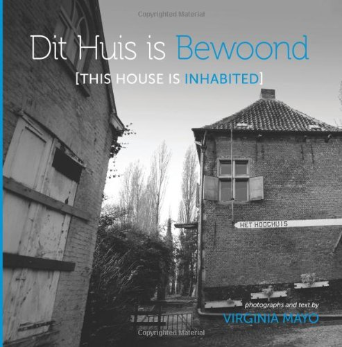 9780985126834: Dit Huis is Bewoond [This House is Inhabited]
