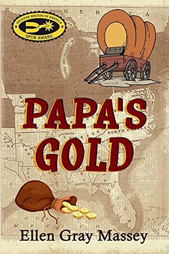 9780985127442: Papa's Gold