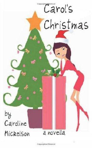 9780985129651: Carol's Christmas