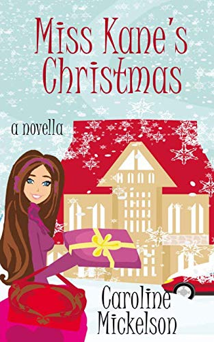 9780985129668: Miss Kane's Christmas: A Christmas Romantic Comedy