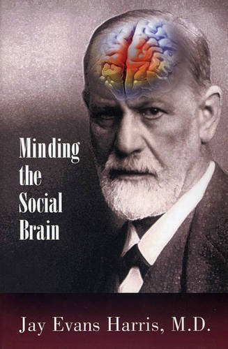 9780985132934: Minding the Social Brain