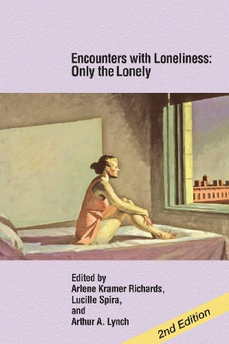 9780985132958: Encounters with Loneliness: Only the Lonely
