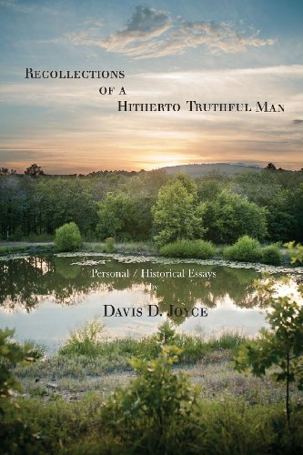 9780985133764: Recollections of a Hitherto Truthful Man: Personal / Historical Essays