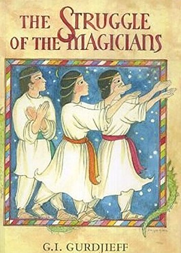 9780985134631: The Struggle of the Magicians: Scenario of the Ballet