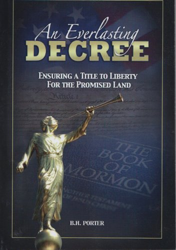 An Everlasting Decree - Ensuring a Title: Porter, B. H.