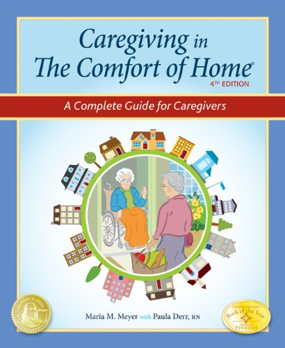 9780985139155: Caregiving in the Comfort of Home: A Complete Guide for Caregivers