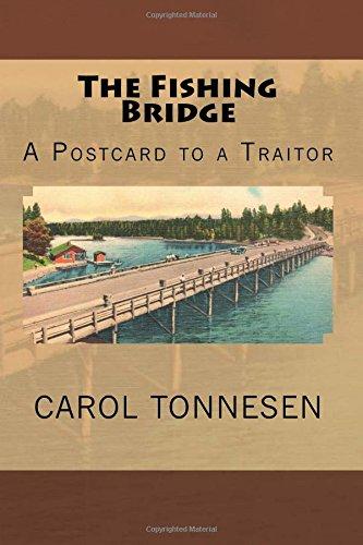 9780985139407: The Fishing Bridge: A Postcard to a Traitor