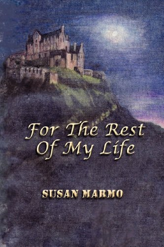 For the Rest of My Life: Susan Marmo