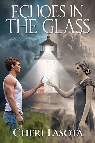 9780985146320: Echoes in the Glass: A Lighthouse Novel