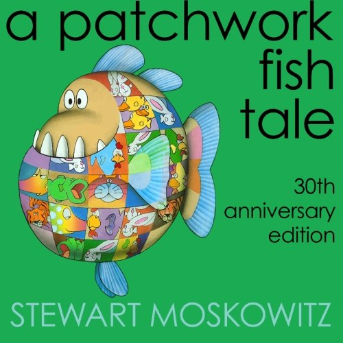 9780985146733: A Patchwork Fish Tale: 30th Anniversary Edition