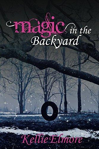 Magic in the Backyard: Kellie Elmore