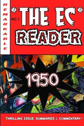 9780985156046: The EC Reader - 1950 - Birth of the New Trend
