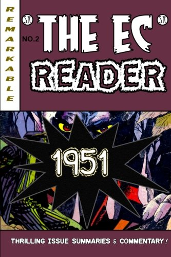 9780985156053: The EC Reader - 1951: New Blood (The Chronological EC Comics Review) (Volume 2)