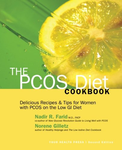The PCOS Diet Cookbook: Delicious Recipes and Tips for Women with PCOS on the Low GI Diet: Gilletz,...