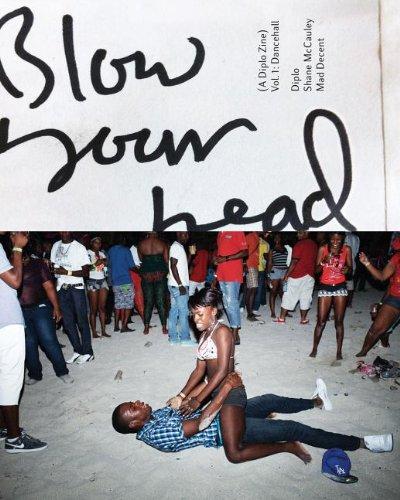9780985159528: Blow Your Head: A Diplo Zine: Vol. 1: Dancehall