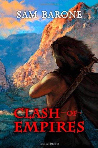9780985162672: Clash Of Empires