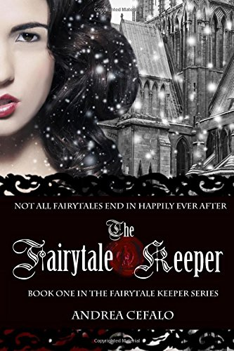 9780985167813: The Fairytale Keeper: Avenging the Queen