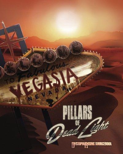 Pillars of Dead Light: Dystopia Rising Sourcebook: Media, Eschaton; Pucci, Michael