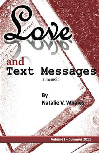 9780985182700: Love and Text Messages: Volume One - Summer 2011 (Volume 1)