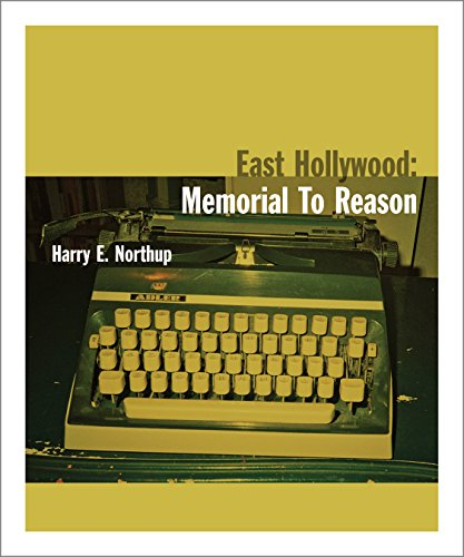 9780985184360: East Hollywood: Memorial to Reason