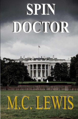 9780985185015: Spin Doctor