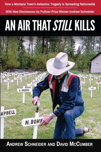 An Air That Still Kills: How a: Andrew J Schneider;