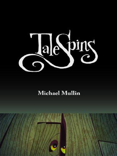 TaleSpins: Michael Mullin