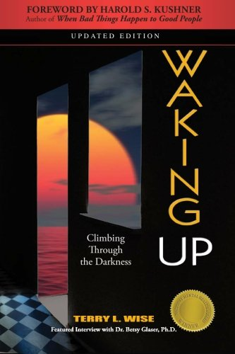 9780985190101: Waking Up: Climbing Through the Darkness
