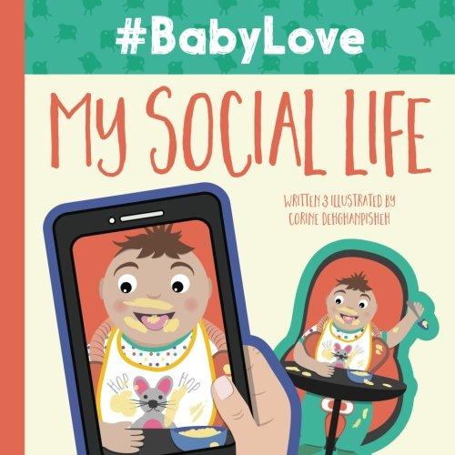 9780985193058: #BabyLove: My Social Life (Volume 1)